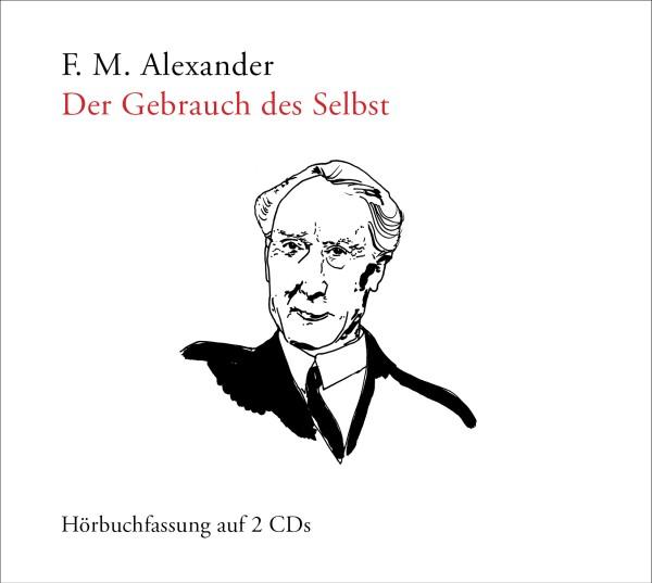 F. M. Alexander: Der Gebrauch des Selbst - Cover
